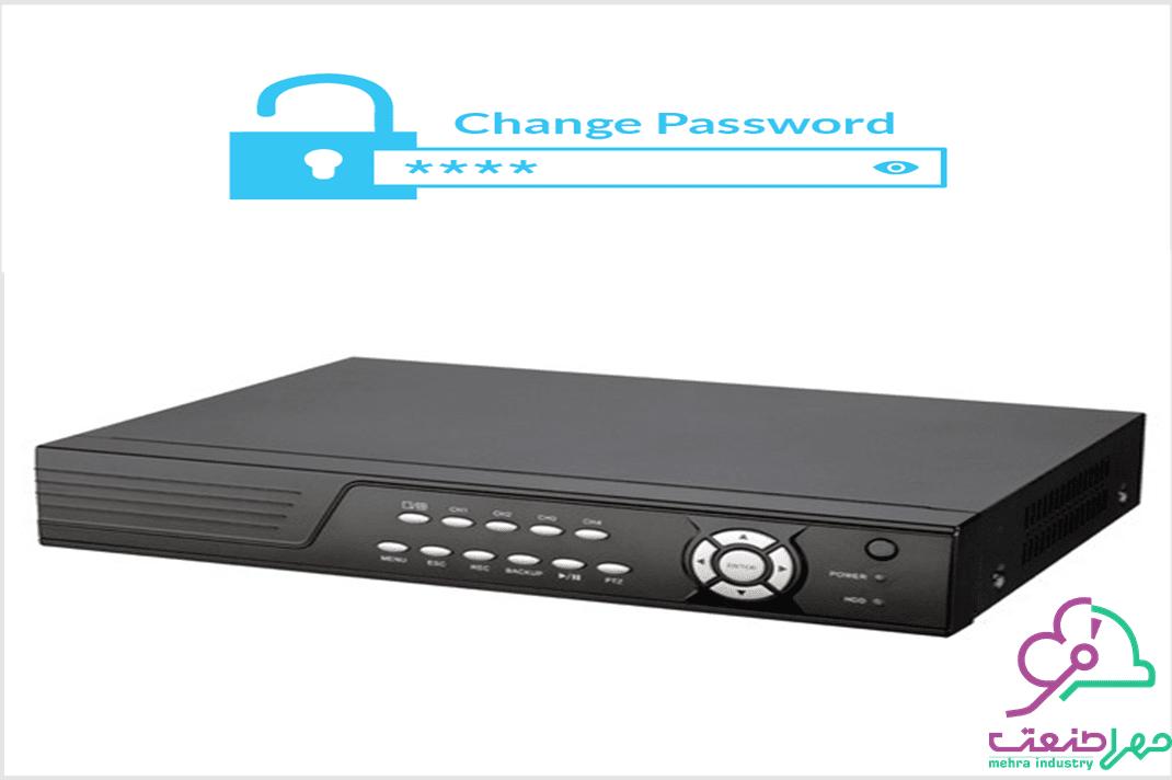 تغییر رمز و نام کاربری DVR